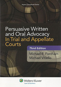 Cover of Persuasive Written and Oral Advocacy In Trial and Appellate Courts