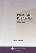 Cover of Putting Skills Into Practice: Legal Problem Solving and Writing for New Lawyers