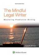 Cover of The Mindful Legal Writer: Mastering Predictive Writing