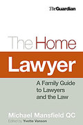 Cover of The Home Lawyer: A Family Guide to Lawyers and the Law