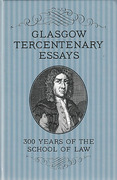 Cover of Glasgow Tercentenary Essays: 300 Years of the School of Law