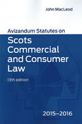 Cover of Avizandum Statutes on Scots Commercial and Consumer Law 2015 - 2016