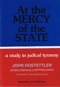 Cover of At the Mercy of the State: A Study In Judicial Tyranny
