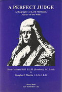 Cover of A Perfect Judge: A Biography of Lord Sterndale Master of the Rolls