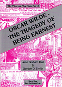 Cover of Oscar Wilde: The Tragedy of Being Earnest