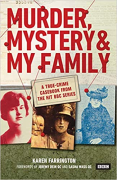 Cover of Murder, Mystery and My Family: A True-Crime Casebook