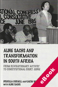 Cover of Albie Sachs and Transformation in South Africa: From Revolutionary Activist to Constitutional Court Judge (eBook)