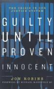 Cover of Guilty Until Proven Innocent: A Study of Justice in Error