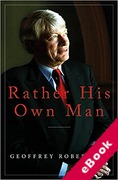 Cover of Rather His Own Man: In Court with Tyrants, Tarts and Troublemakers (eBook)