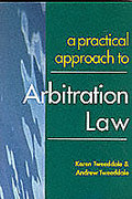 Cover of A Practical Approach to Arbitration Law