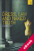 Cover of Dress, Law and Naked Truth: A Cultural Study of Fashion and Form (eBook)