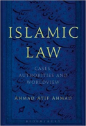 Cover of Islamic Law: Cases, Authorities and Worldview