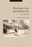 Cover of Marriage, Law and Modernity: Global Histories