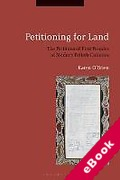 Cover of Petitioning for Land: The Petitions of First Peoples of Modern British Colonies (eBook)