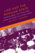 Cover of Law and the Russian State: Russia's Legal Evolution from Peter the Great to Vladimir Putin