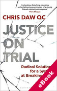 Cover of Justice on Trial: Radical Solutions for a System at Breaking Point (eBook)