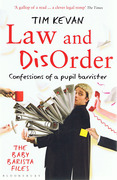 Cover of Law and Disorder: Confessions of a Pupil Barrister