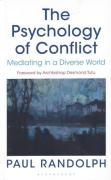 Cover of The Psychology of Conflict: Mediating in a Diverse World