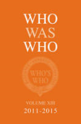 Cover of Who Was Who Volume XIII 2011-2015