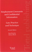 Cover of Employment Covenants and Confidential Information: Law Practice and Technique
