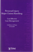 Cover of Personal Injury Major Claims Handling: Cost Effective Case Management