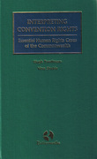 Cover of Interpreting Convention Rights: Essential Human Rights Cases of the Commonwealth