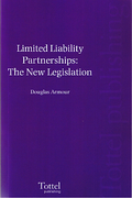 Cover of Limited Liability Partnerships: The New Legislation