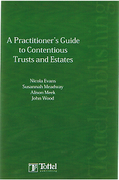 Cover of A Practitioner's Guide to Contentious Trusts and Estates