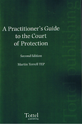Cover of A Practitioner's Guide to the Court of Protection