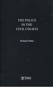 Cover of The Police in the Civil Courts