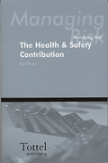 Cover of Managing Risk: The Health & Safety Contribution