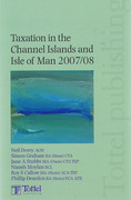 Cover of Taxation in the Channel Islands and the Isle of Man 2007/08