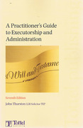 Cover of A Practitioner's Guide to Executorship and Administration