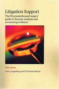 Cover of Litigation Support: The PricewaterhouseCoopers Guide to Forensic Analysis and Accounting Evidence