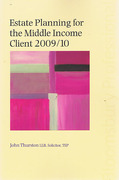 Cover of Estate Planning for the Middle Income Client 2009/10