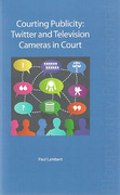 Cover of Courting Publicity: Twitter and Television Cameras in Court