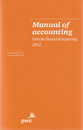 Cover of Manual of Accounting: Interim Financial Reporting 2012