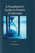Cover of A Practitioner's Guide to Powers of Attorney