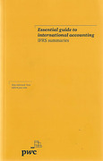 Cover of Essential Guide to International Accounting: IFRS Summaries