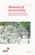 Cover of Manual of Accounting: Interim and Preliminary Reporting for the UK 2013