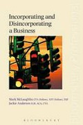 Cover of Incorporating and Disincorporating a Business