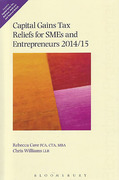 Cover of Capital Gains Tax Reliefs for SMEs and Entrepreneurs 2014/15