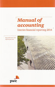 Cover of Manual of Accounting: Interim Financial Reporting 2014