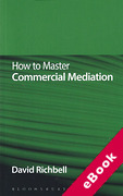 Cover of How to Master Commercial Mediation (eBook)