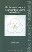 Cover of Mediation Advocacy: Representing Clients in Mediation