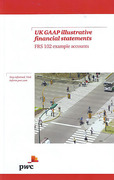 Cover of UK GAAP Illustrative Financial Statements: FRS 102 Example Accounts