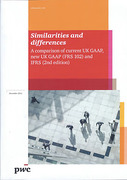Cover of Similarities and Differences: A Comparison of Current UK GAAP new UK GAAP (FRS 102) and IFRS