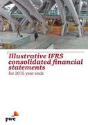 Cover of Illustrative IFRS Consolidated Financial Statements for 2015 Year Ends