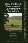 Cover of Waite and Jewell: Environmental Law in Property Transactions (eBook)