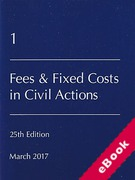 Cover of Lawyers Costs and Fees: Fees and Fixed Costs in Civil Actions (eBook)